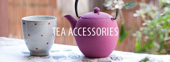 Discover our tea accessories!